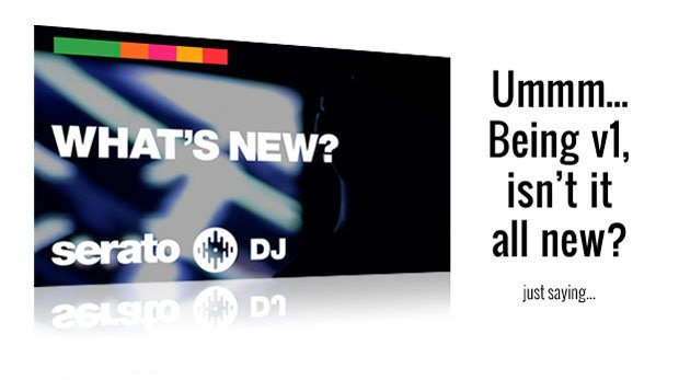 Serato DJ - What's new?