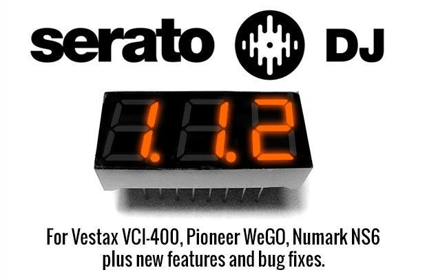Serato DJ 1.1.2 upgrade Vestax VCI-400 Pioneer DDJ WegO Numark NS6