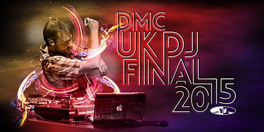 bpm 2015 dmc DJ uk final 2015