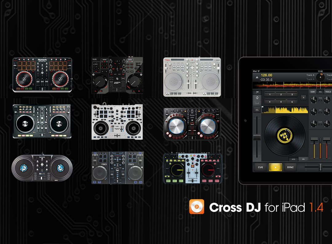 Controllers Are Coming In Cross Dj For Ipad 1 4 Djworx