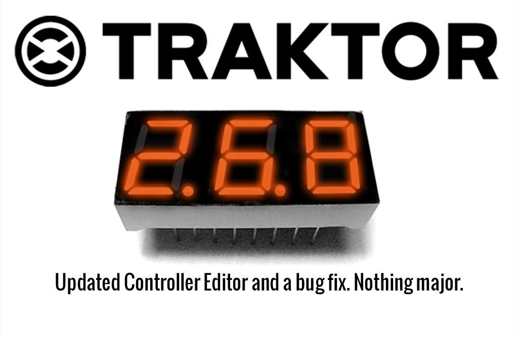 UPDATE: Traktor Pro 2 6 8 — a tweak and a fix | DJWORX