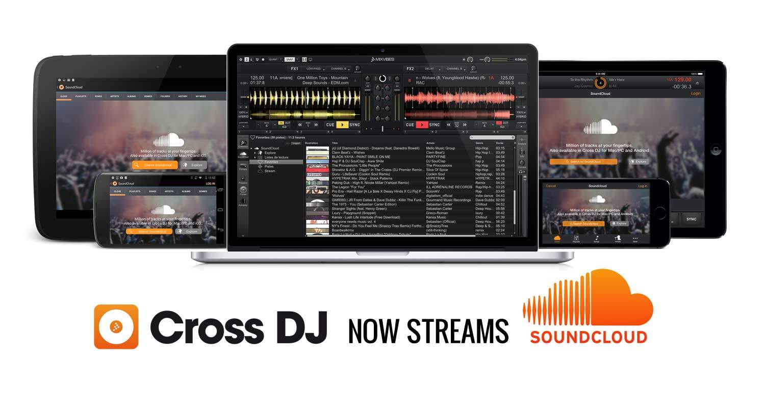 MixVibes Cross — now with Soundcloud | DJWORX