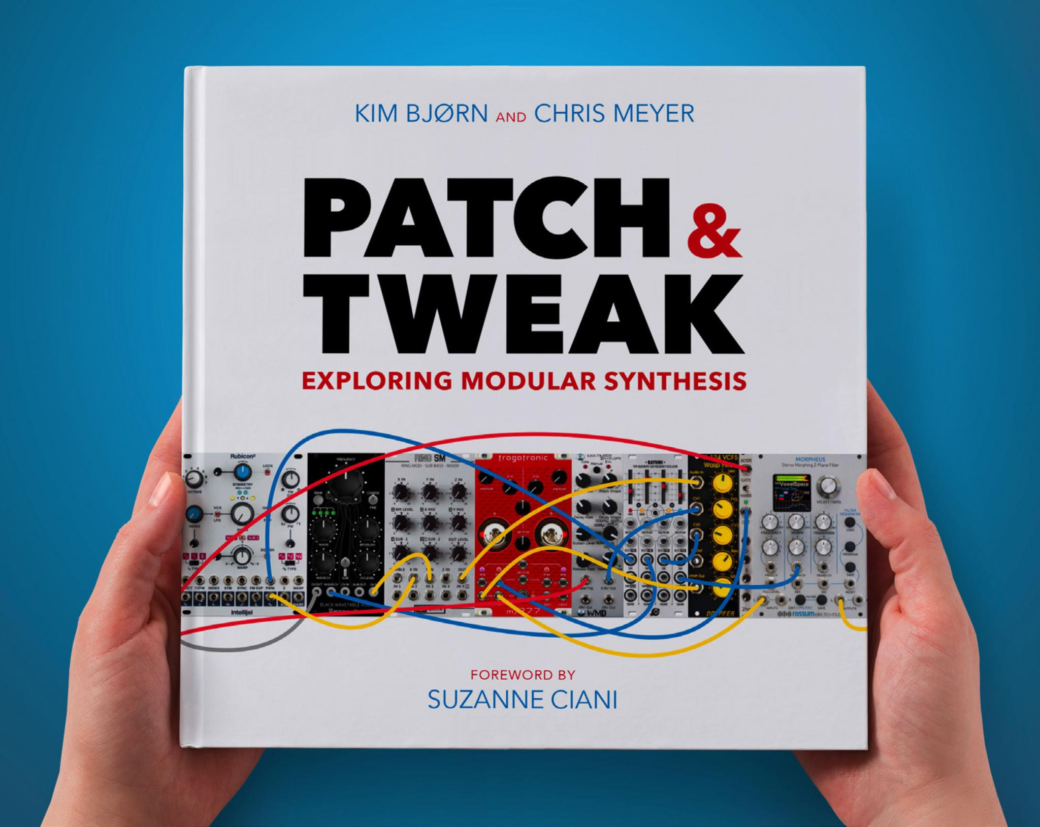 PATCH & TWEAK — the book for modular synth dabblers | DJWORX