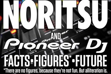 The Pioneer DJ Acquisition —some more facts and opinion 4